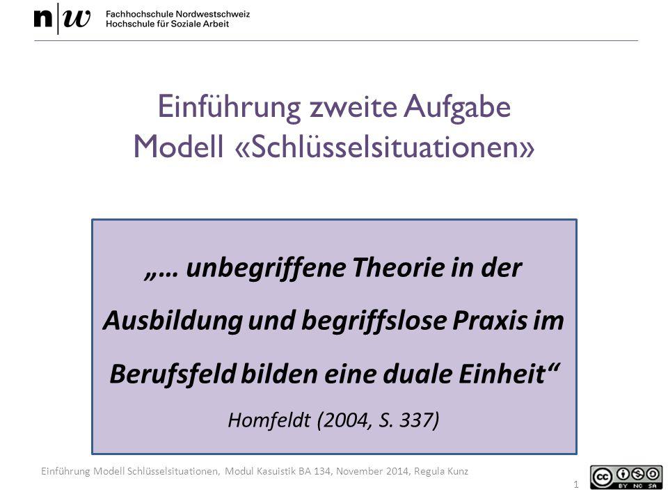 Einführung zweite Aufgabe Modell «Schlüsselsituationen»