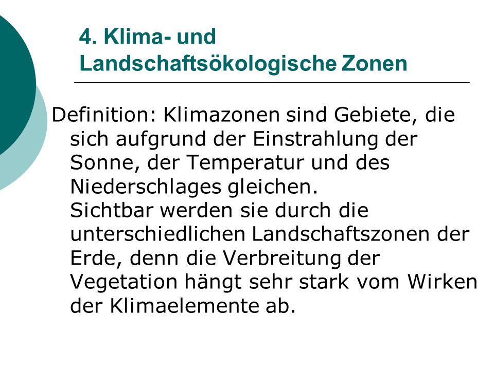 4. Klima- und Landschaftsökologische Zonen