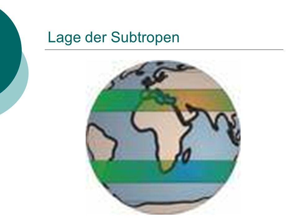 Lage der Subtropen