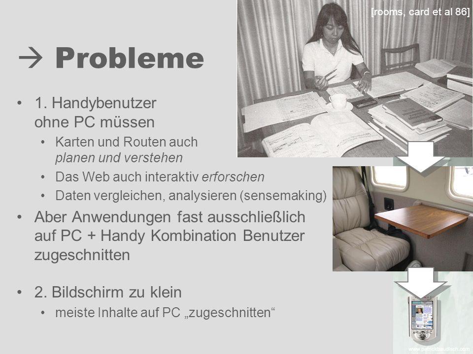  Probleme 1. Handybenutzer ohne PC müssen