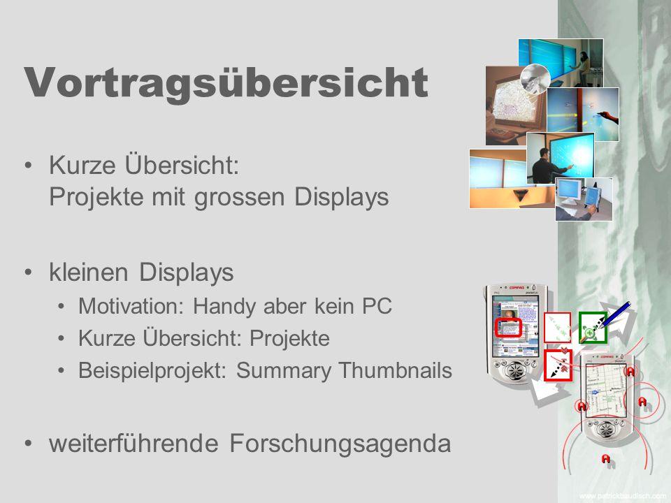 Vortragsübersicht Kurze Übersicht: Projekte mit grossen Displays