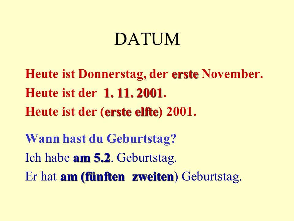DATUM Heute ist Donnerstag, der erste November.
