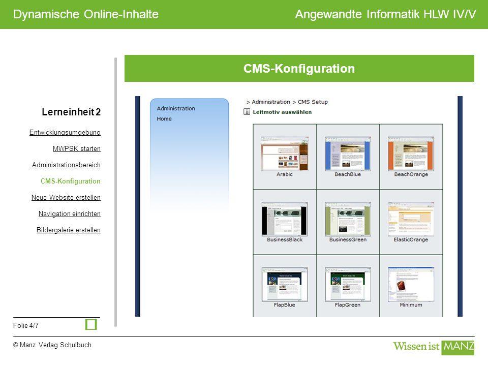 ü CMS-Konfiguration Lerneinheit 2 Entwicklungsumgebung MWPSK starten