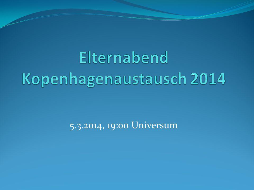 Elternabend Kopenhagenaustausch 2014