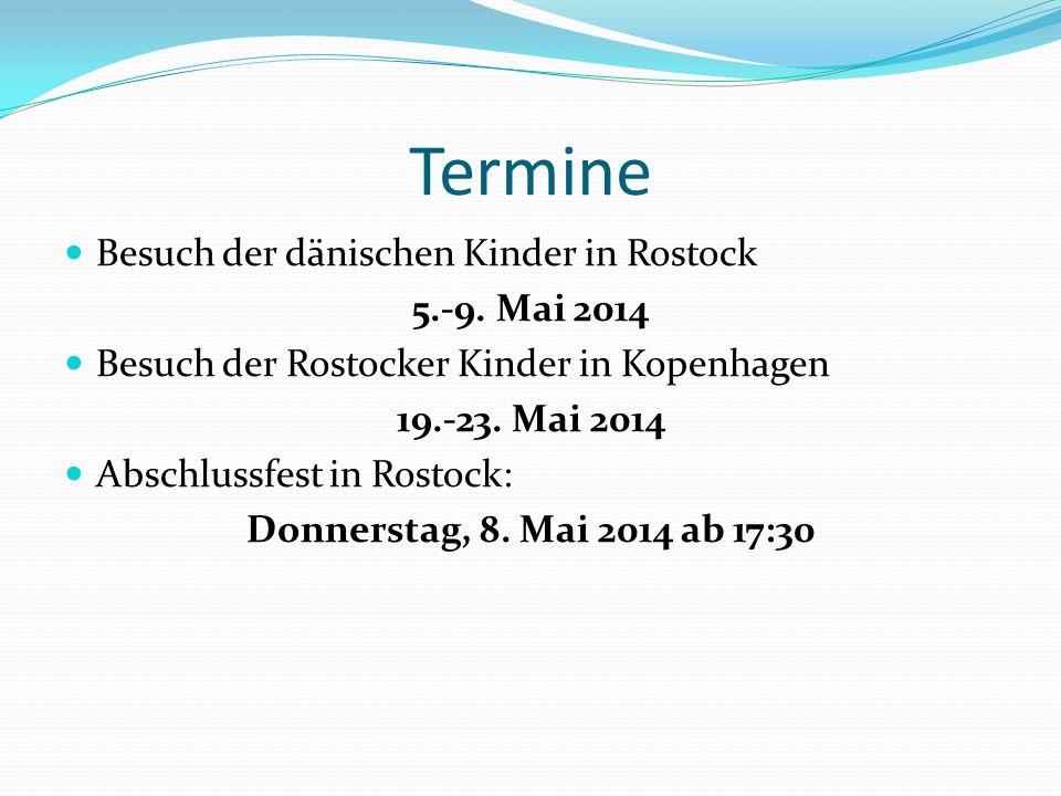 Termine Besuch der dänischen Kinder in Rostock 5.-9. Mai 2014