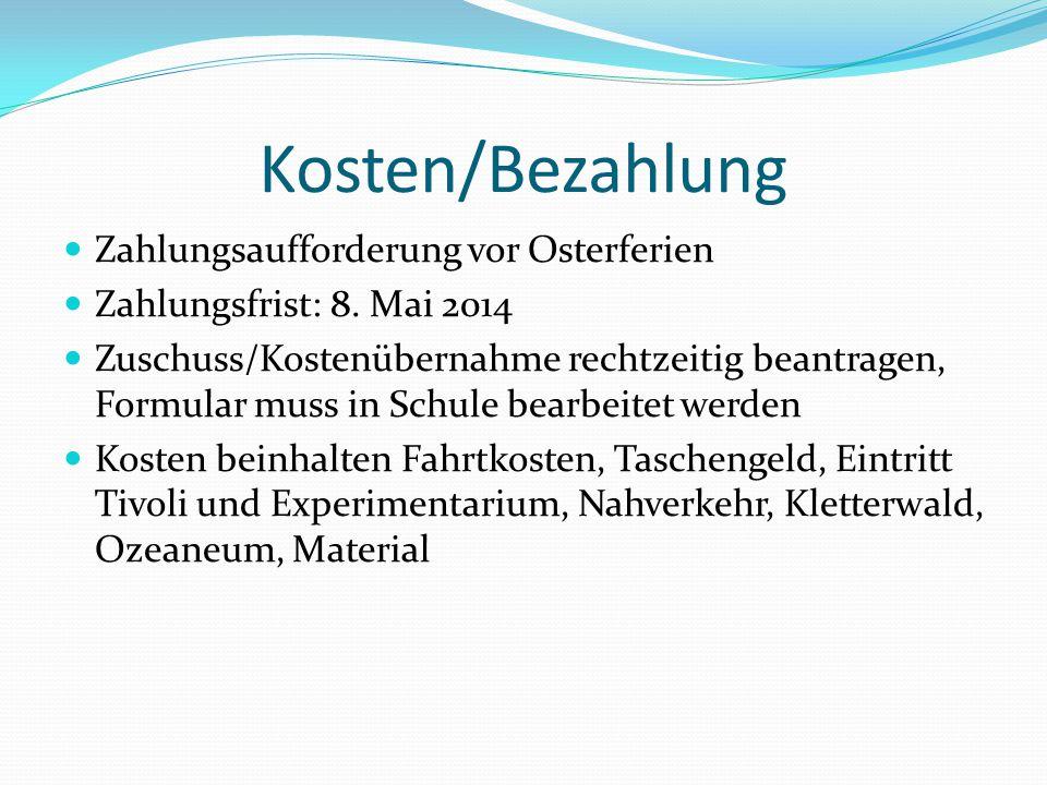Kosten/Bezahlung Zahlungsaufforderung vor Osterferien