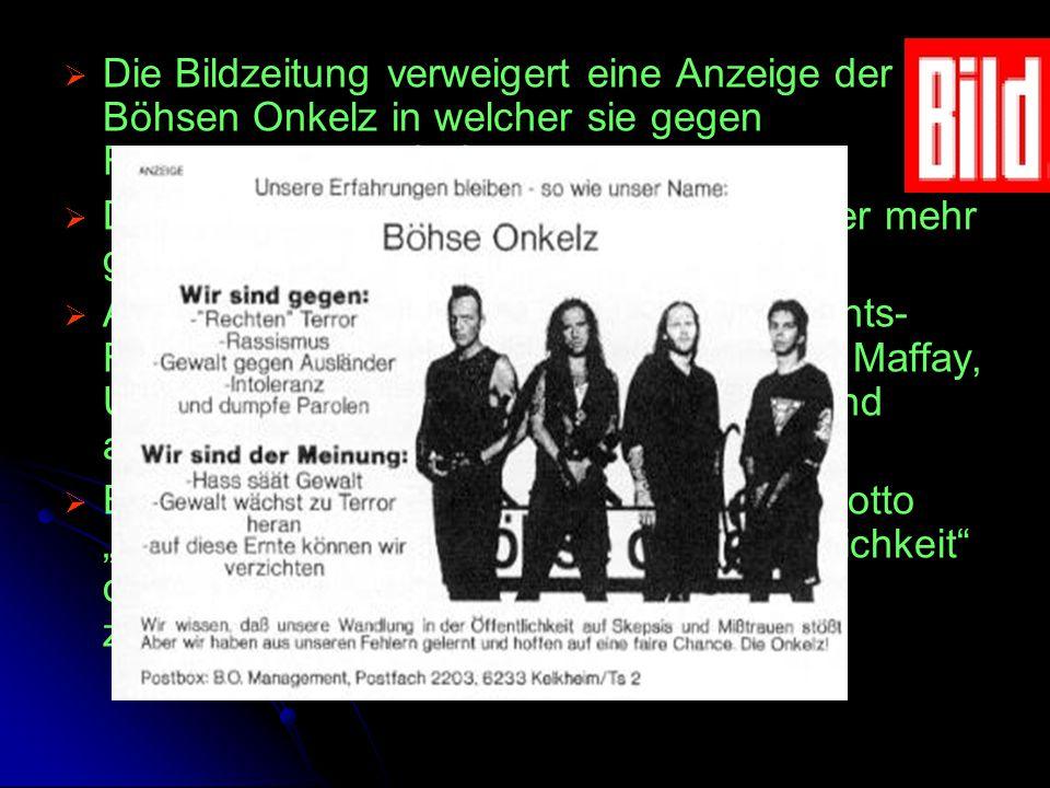 Die Bildzeitung verweigert eine Anzeige der Böhsen Onkelz in welcher sie gegen Fremdenhass aufrufen