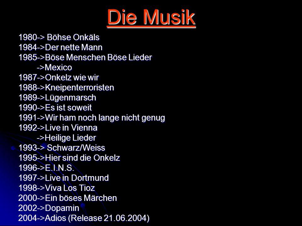 Die Musik 1980-> Böhse Onkäls 1984->Der nette Mann