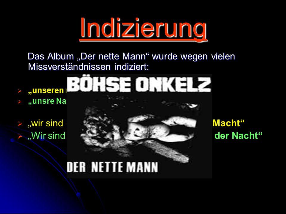 """Indizierung Das Album """"Der nette Mann wurde wegen vielen Missverständnissen indiziert: """"unseren nationalen Sieger"""