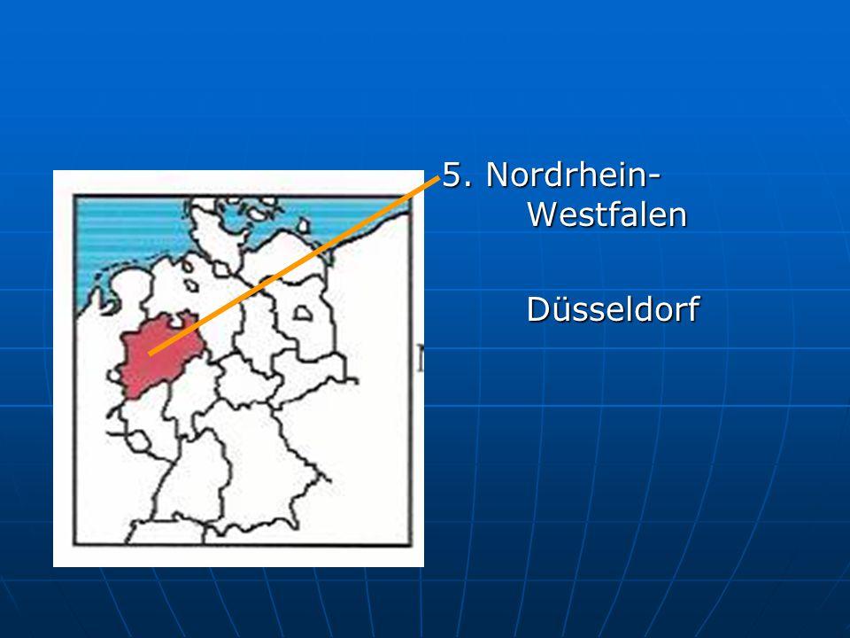 5. Nordrhein- Westfalen Düsseldorf