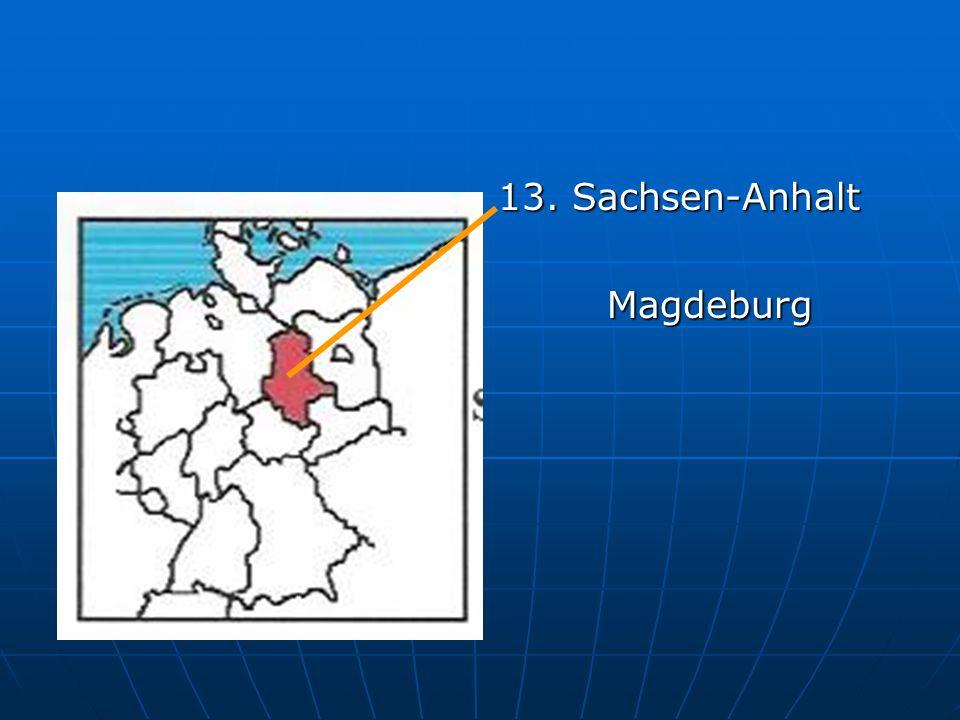13. Sachsen-Anhalt Magdeburg