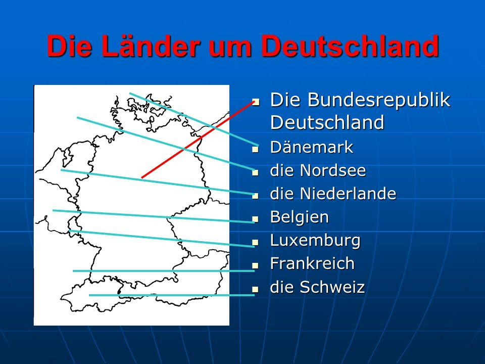 Die Länder um Deutschland