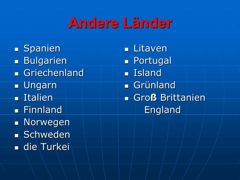 Andere Länder Spanien Bulgarien Griechenland Ungarn Italien Finnland