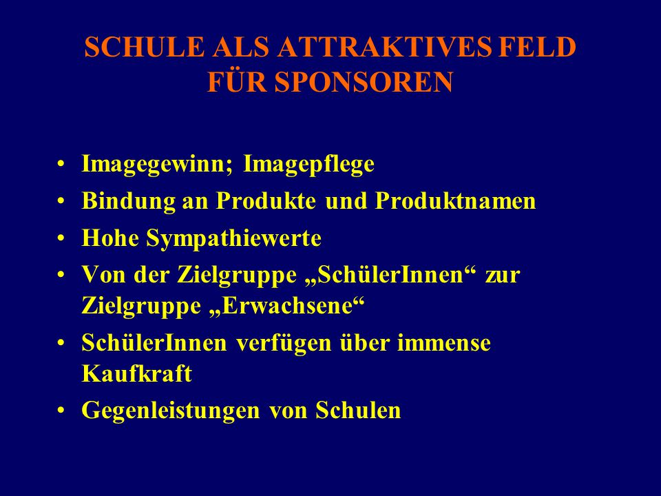 SCHULE ALS ATTRAKTIVES FELD FÜR SPONSOREN
