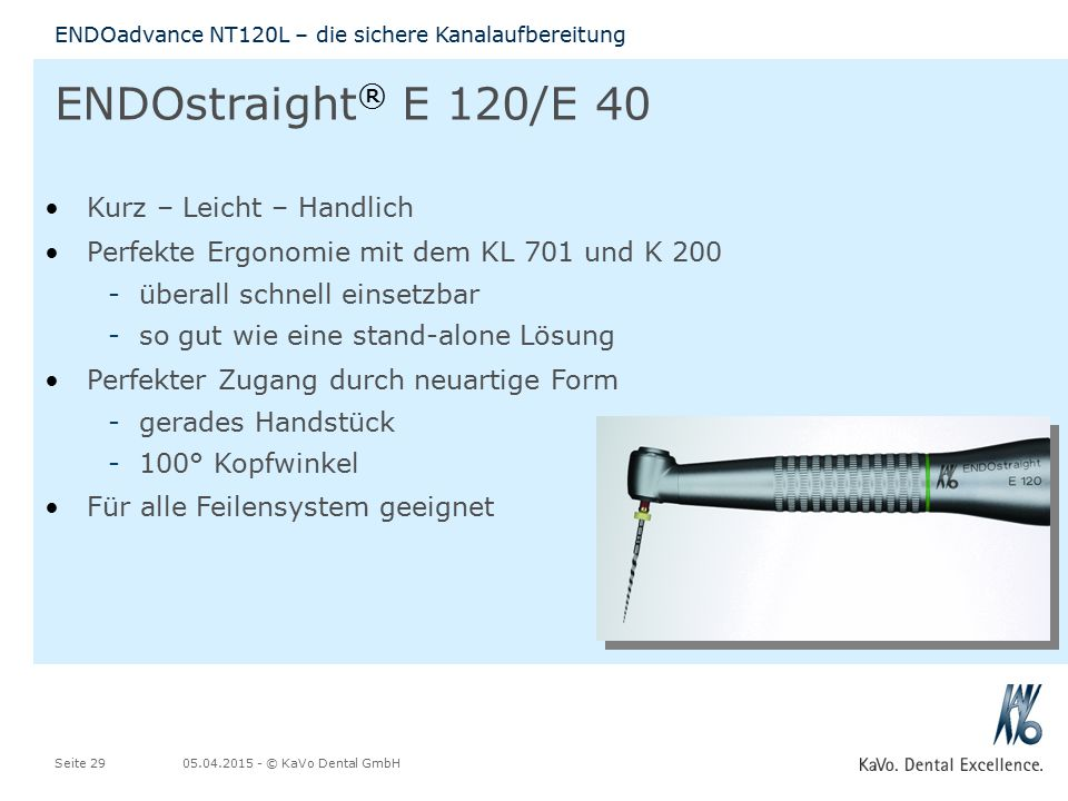 ENDOstraight® E 120/E 40 Kurz – Leicht – Handlich