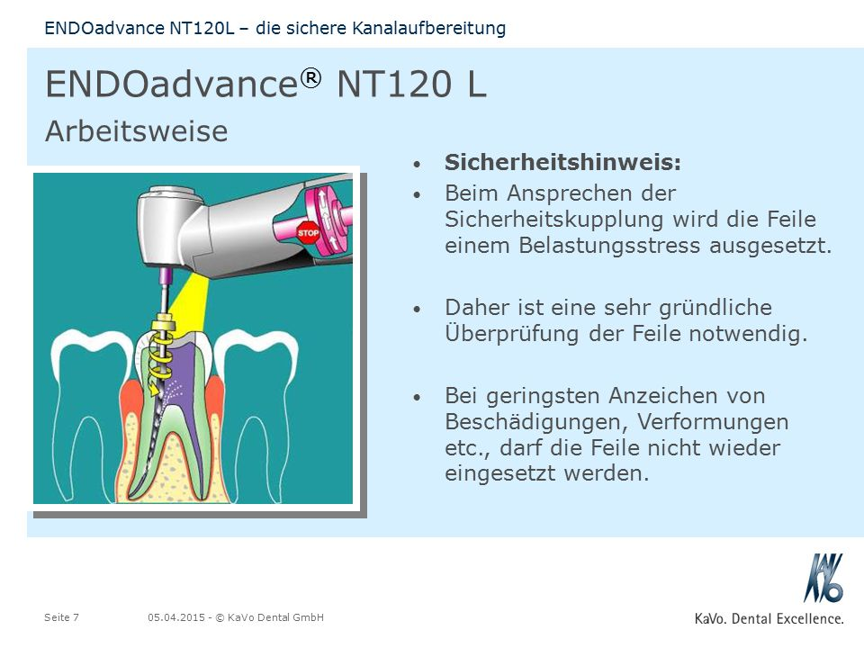 ENDOadvance® NT120 L Arbeitsweise Sicherheitshinweis:
