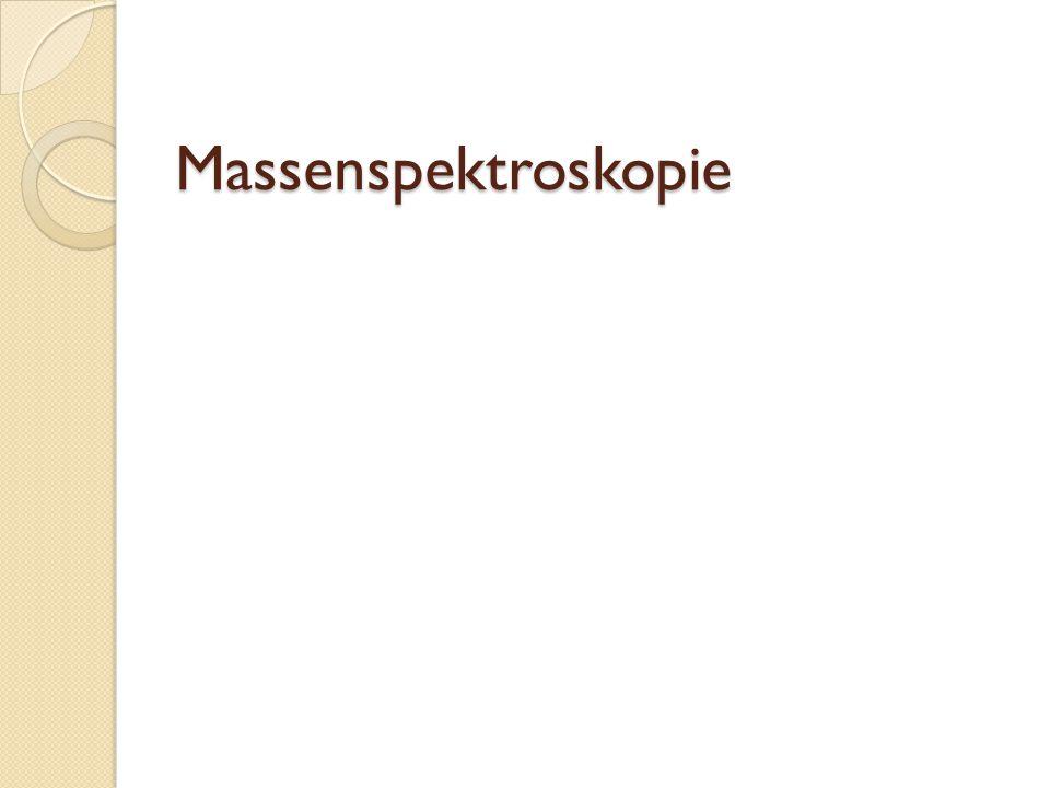 Massenspektroskopie