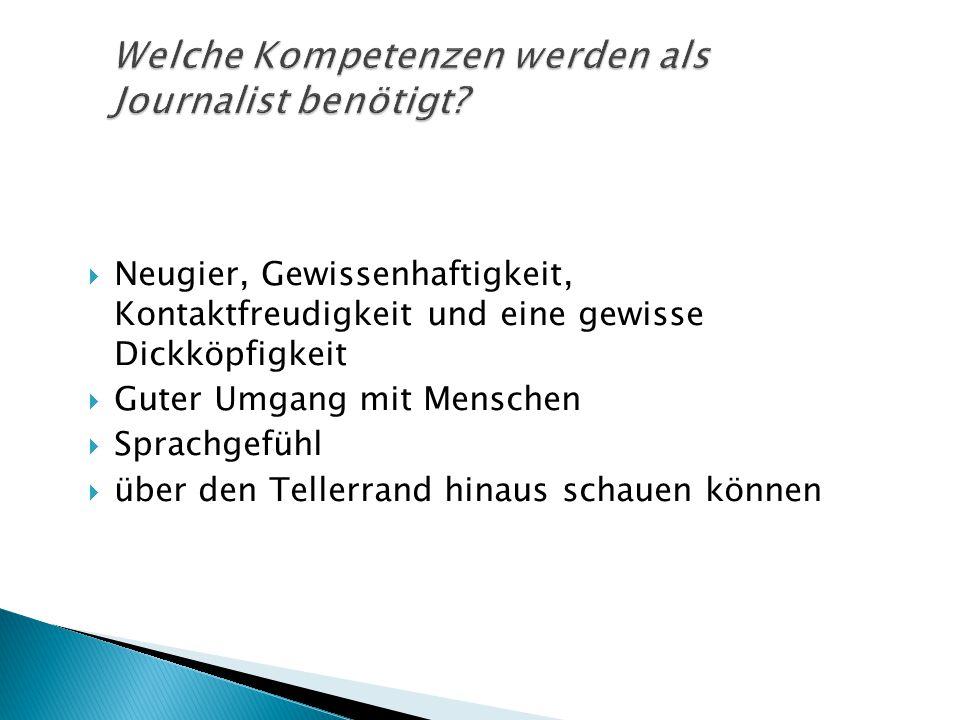 Welche Kompetenzen werden als Journalist benötigt
