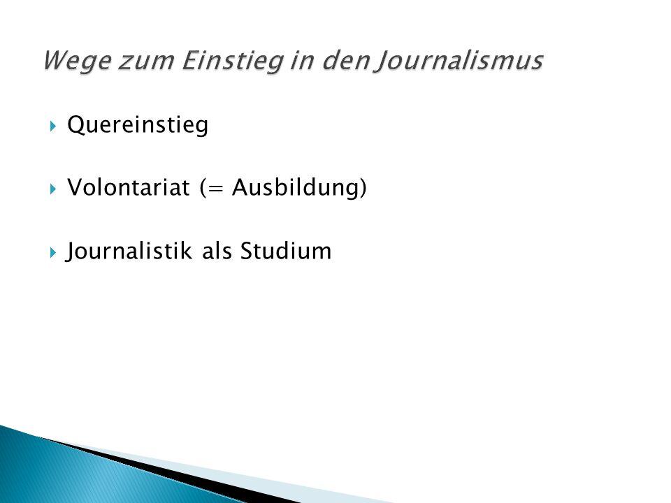 Wege zum Einstieg in den Journalismus