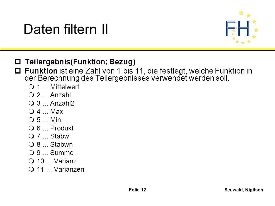 Daten filtern II Teilergebnis(Funktion; Bezug)