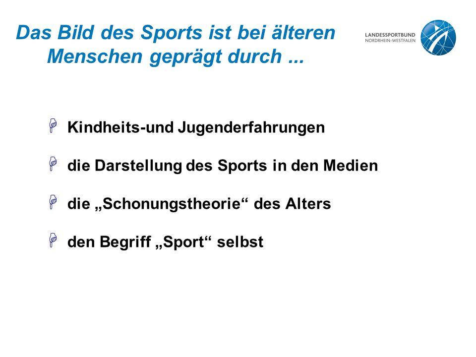 Das Bild des Sports ist bei älteren Menschen geprägt durch ...