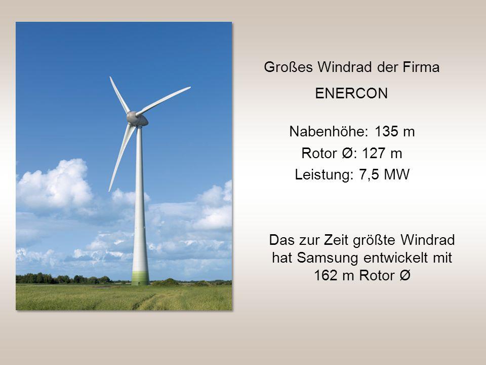 Großes Windrad der Firma ENERCON