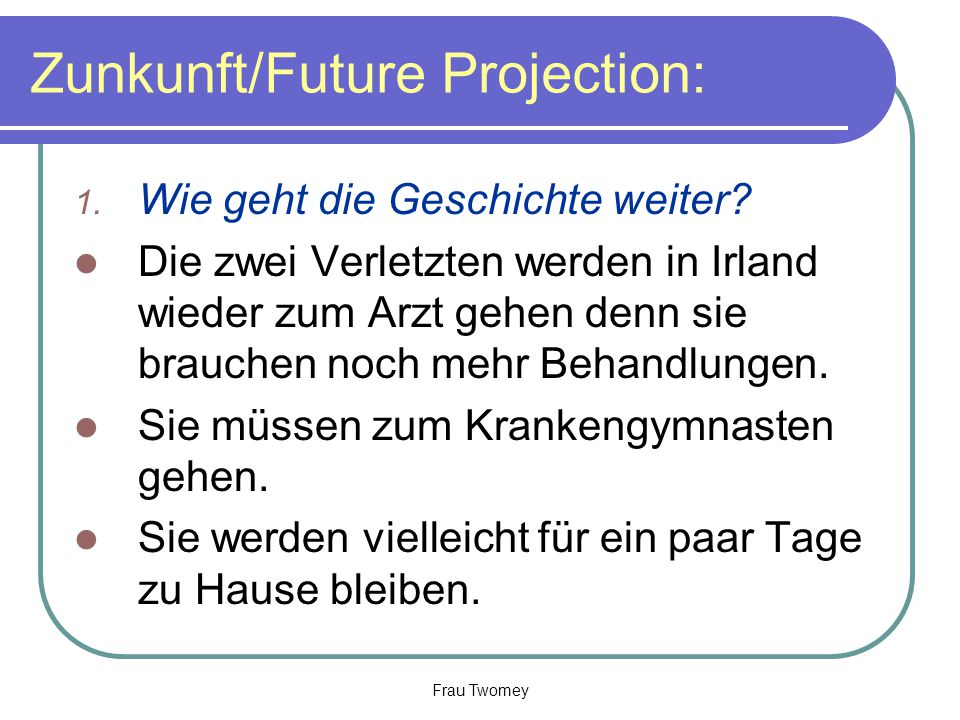 Zunkunft/Future Projection: