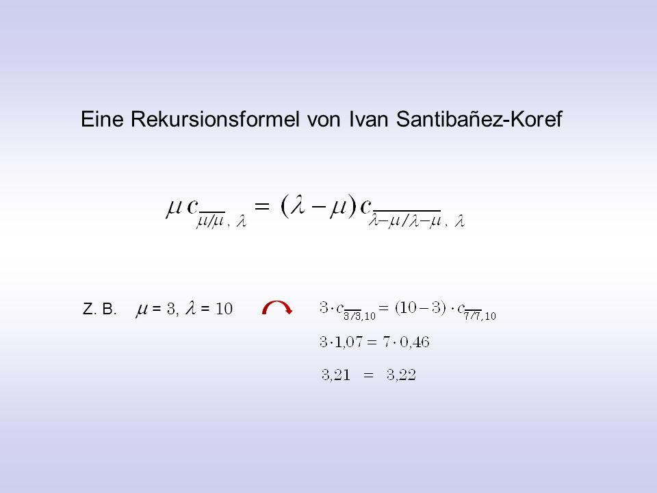 Eine Rekursionsformel von Ivan Santibañez-Koref