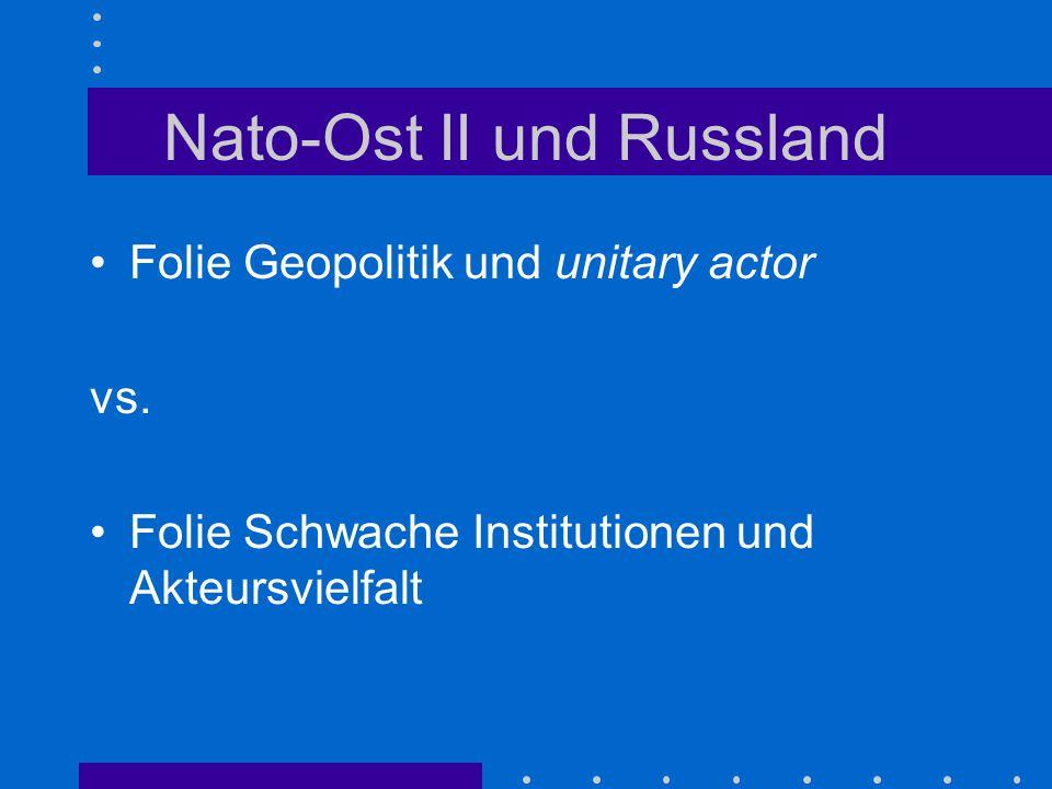 Nato-Ost II und Russland