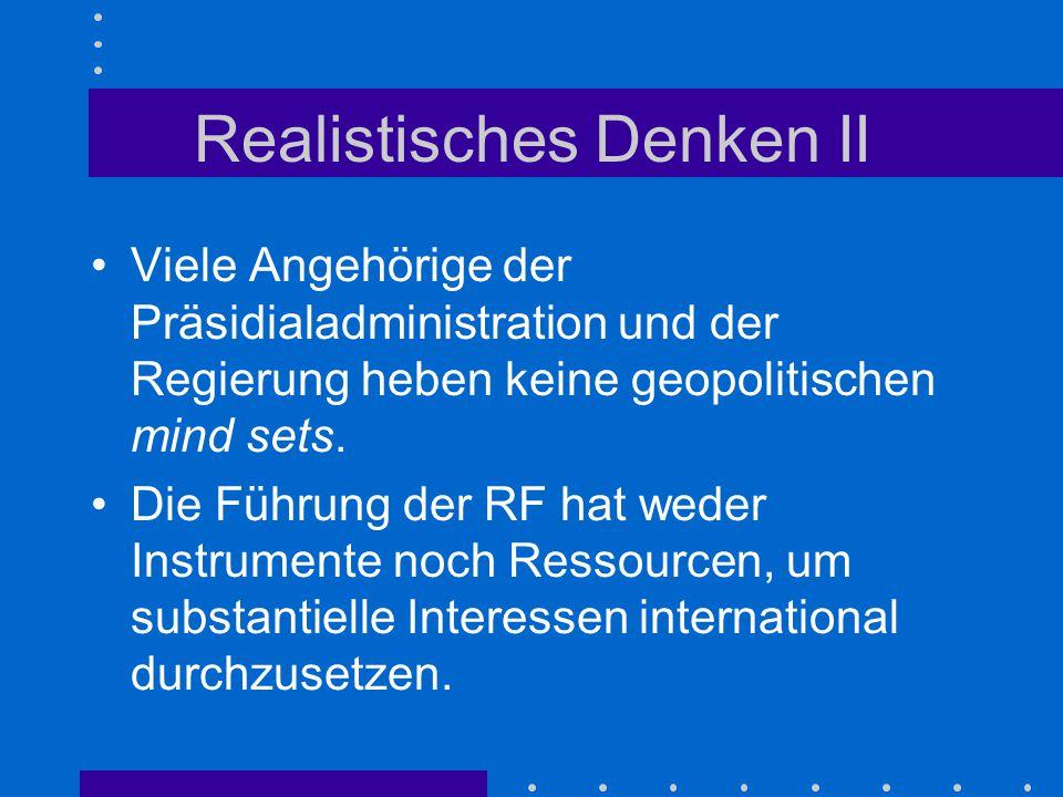 Realistisches Denken II