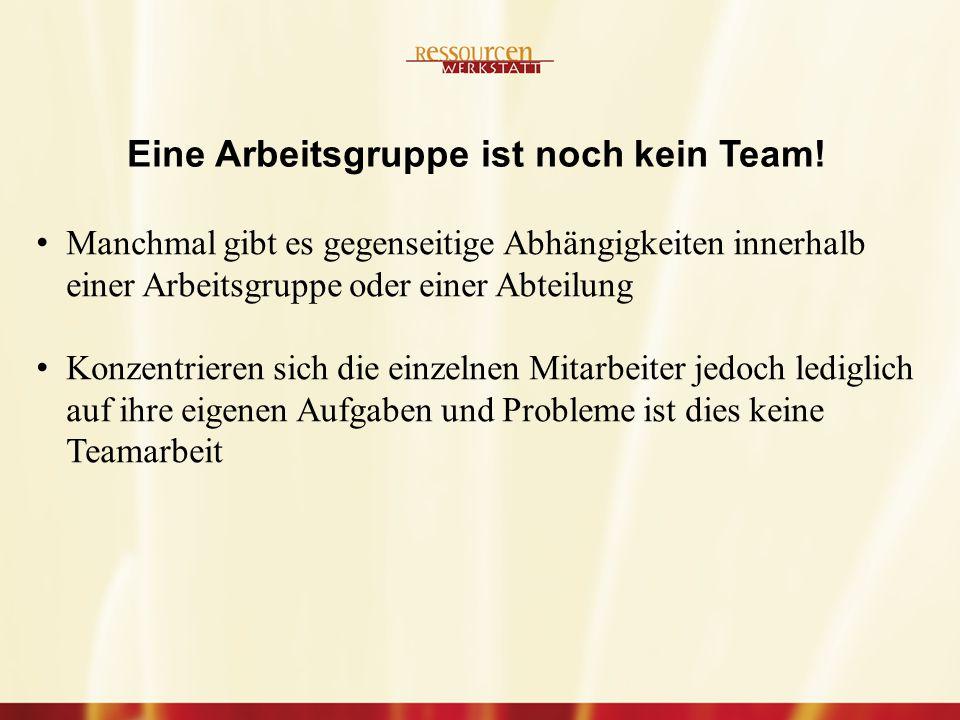 Eine Arbeitsgruppe ist noch kein Team!