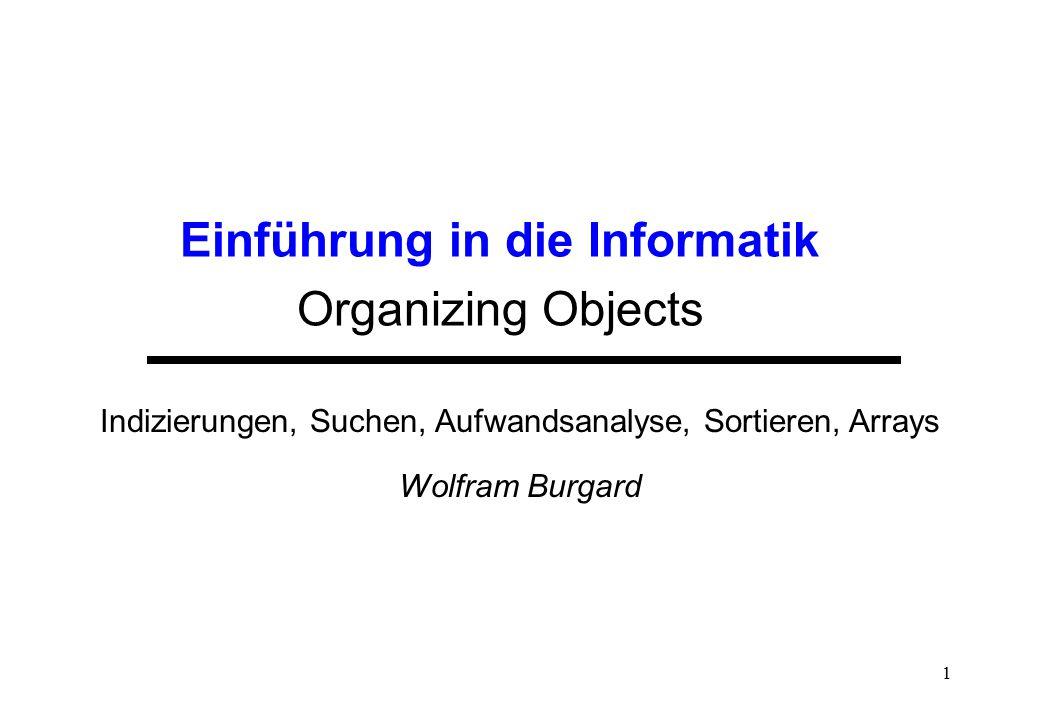 Einführung in die Informatik Organizing Objects