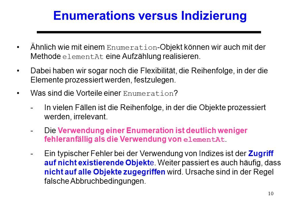 Enumerations versus Indizierung