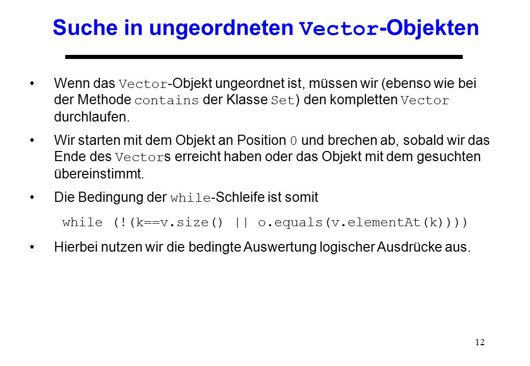 Suche in ungeordneten Vector-Objekten