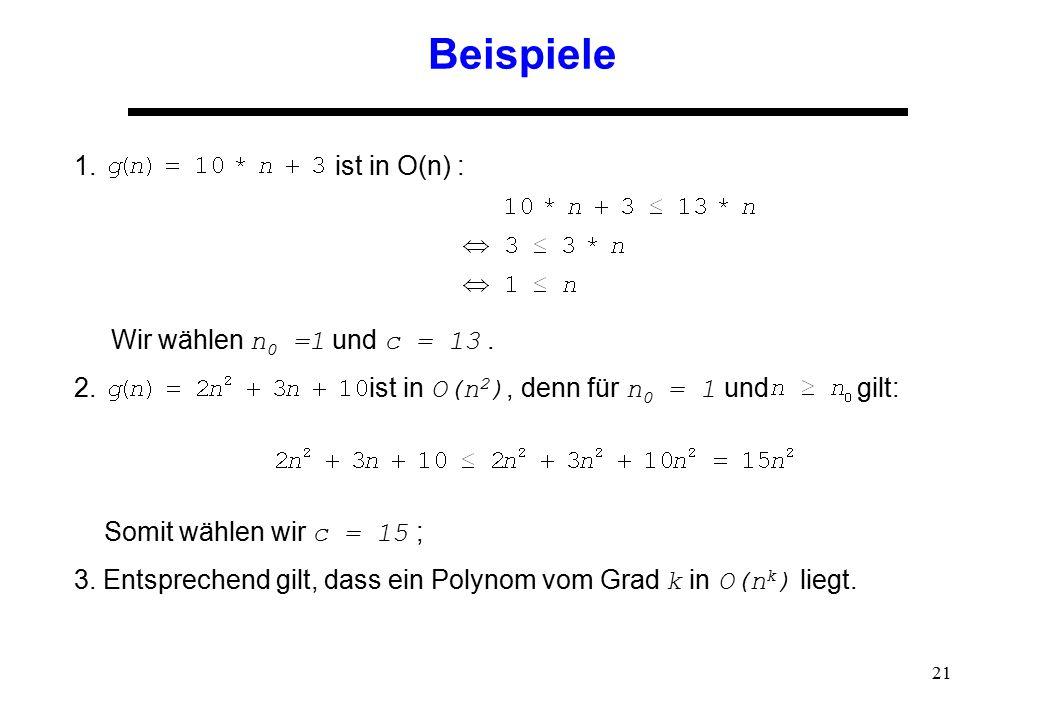 Beispiele ist in O(n) : Wir wählen n0 =1 und c = 13 .