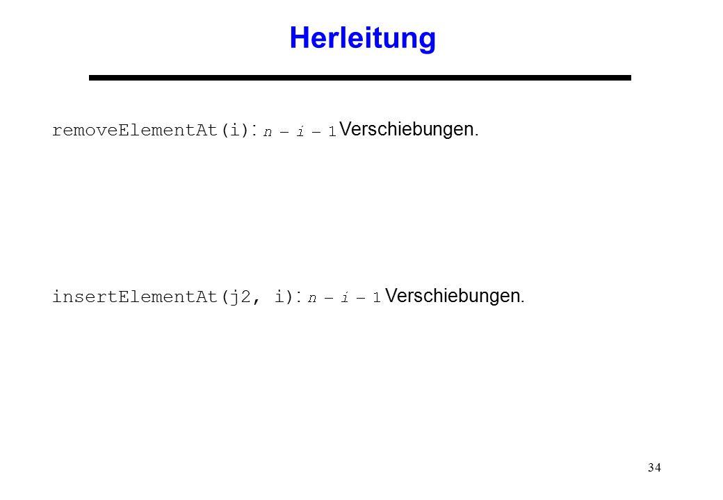 Herleitung removeElementAt(i): Verschiebungen.