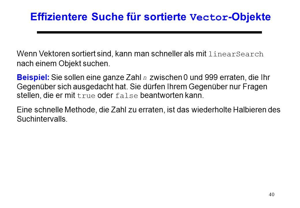 Effizientere Suche für sortierte Vector-Objekte