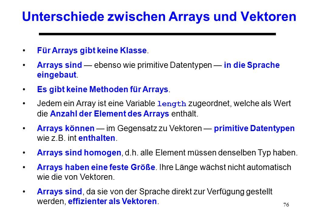 Unterschiede zwischen Arrays und Vektoren
