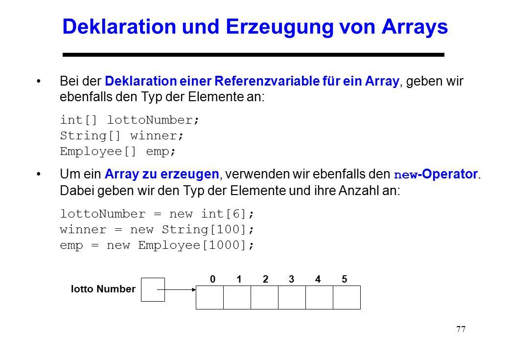 Deklaration und Erzeugung von Arrays