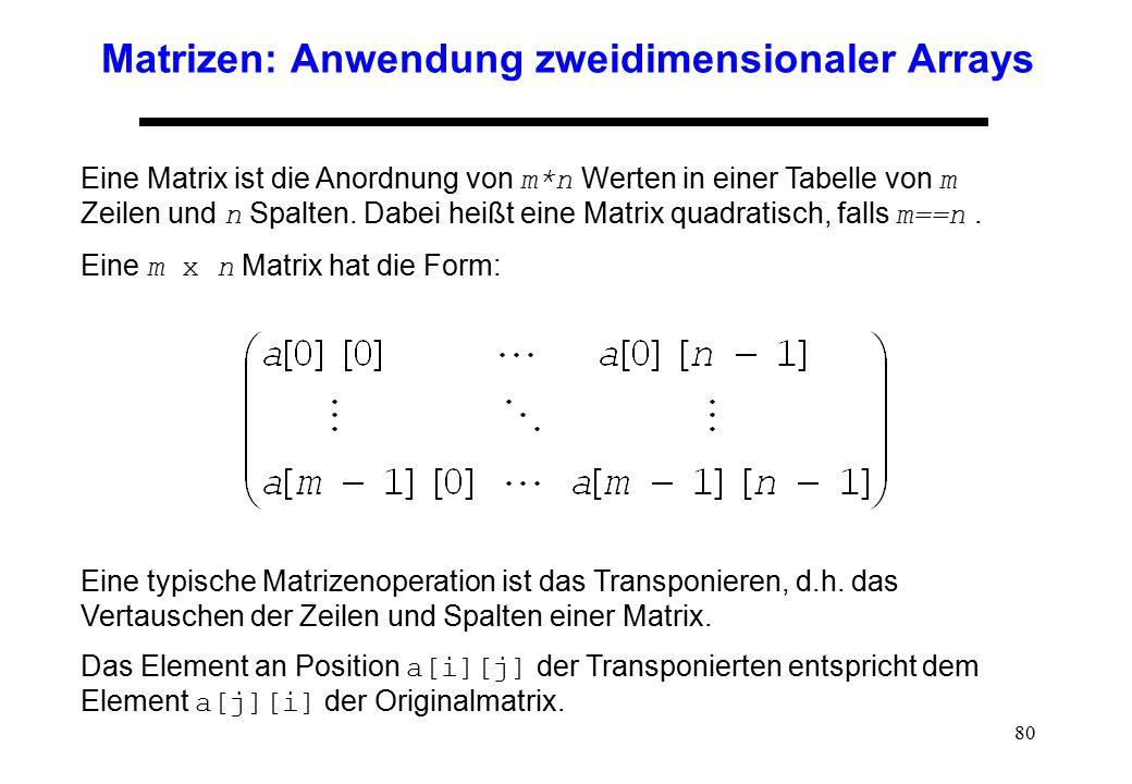 Matrizen: Anwendung zweidimensionaler Arrays