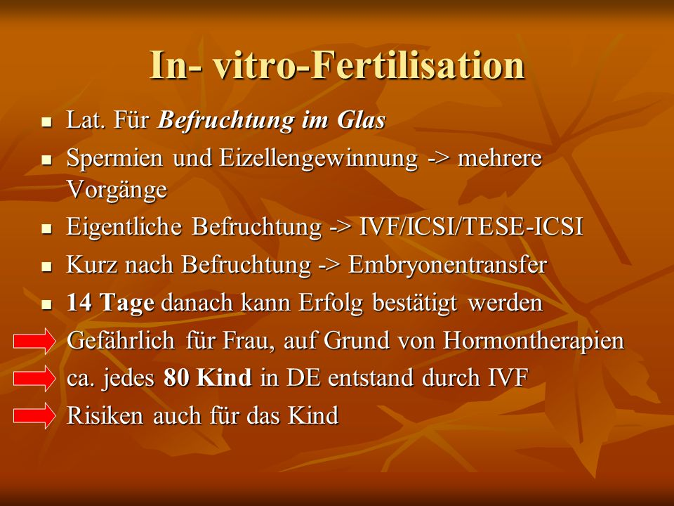In- vitro-Fertilisation