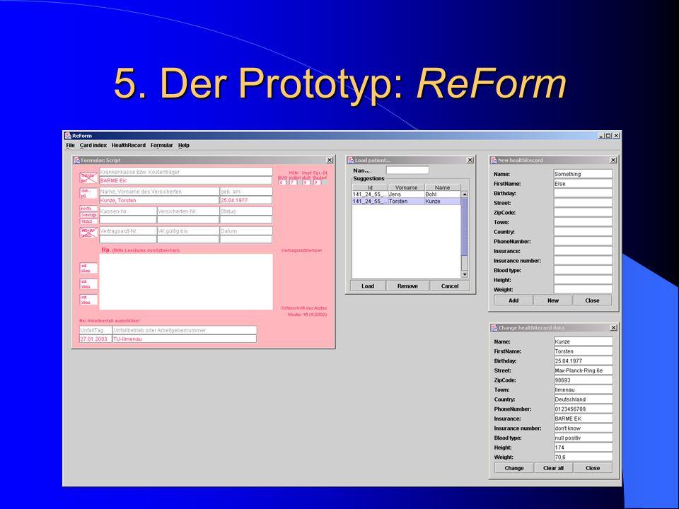 5. Der Prototyp: ReForm