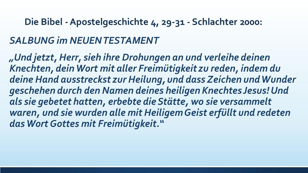 Die Bibel - Apostelgeschichte 4, 29-31 - Schlachter 2000: