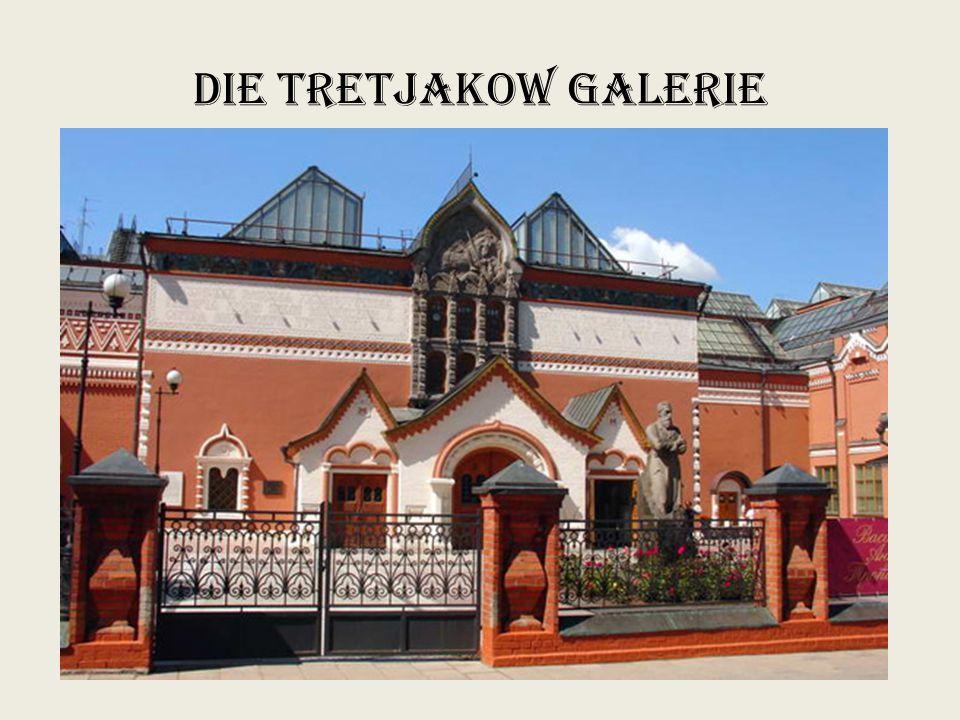 Die Tretjakow Galerie