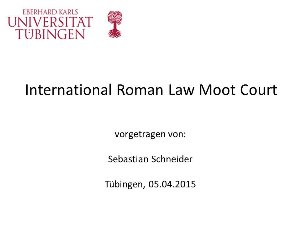 International Roman Law Moot Court