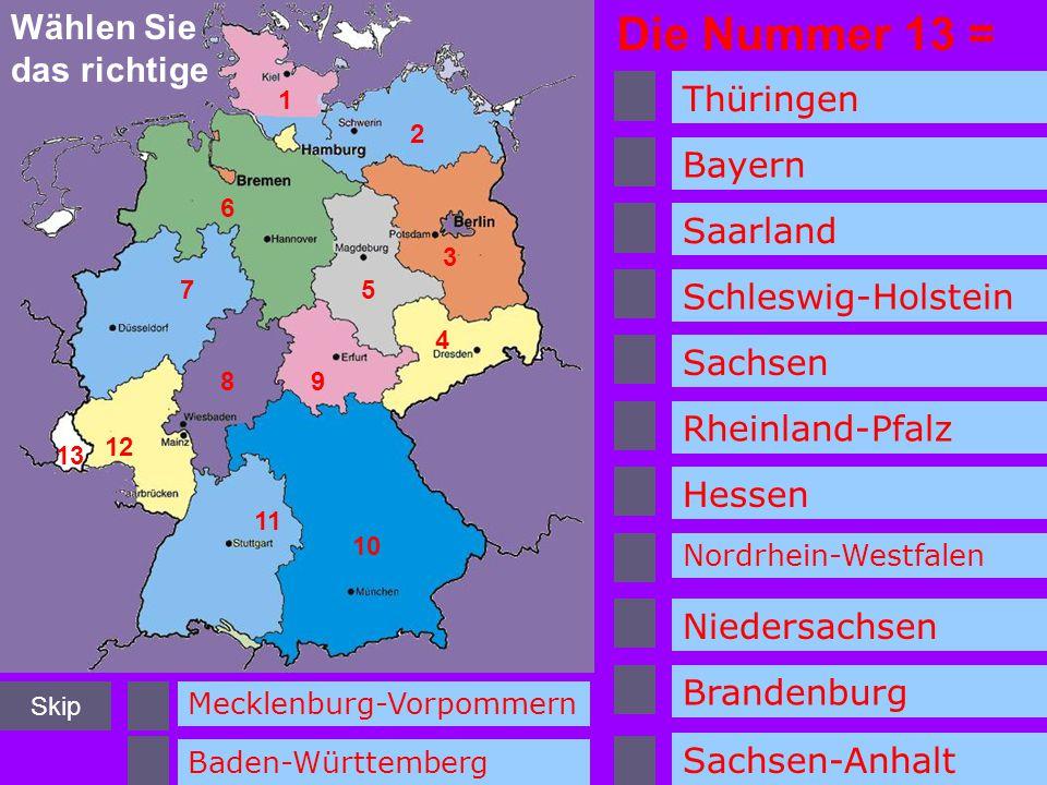 Die Nummer 13 = Wählen Sie das richtige Thüringen Bayern Saarland