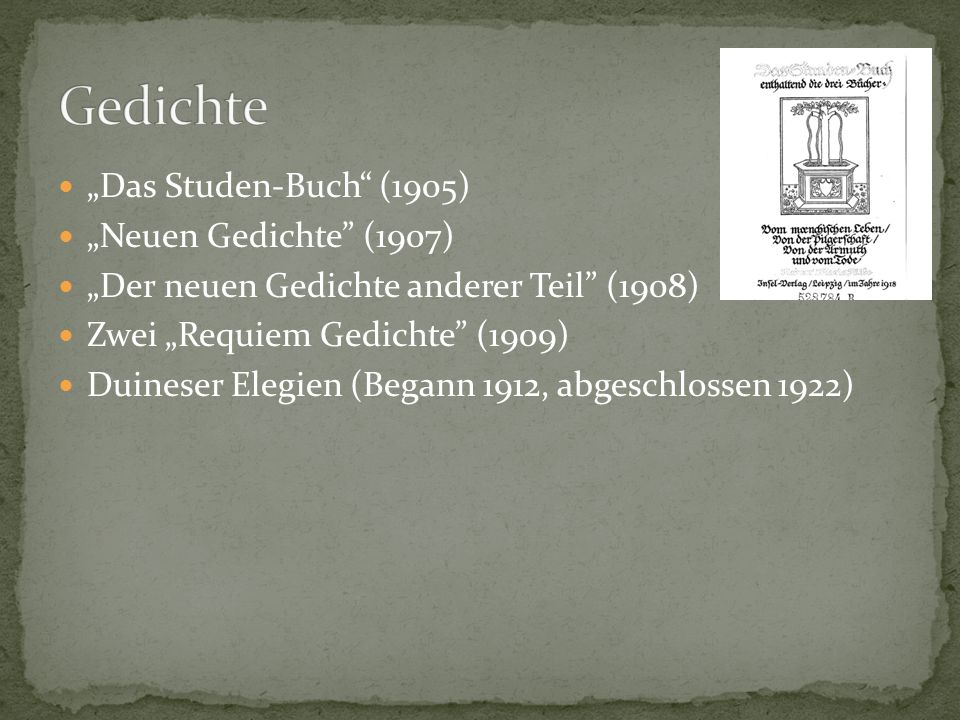 """Gedichte """"Das Studen-Buch (1905) """"Neuen Gedichte (1907)"""