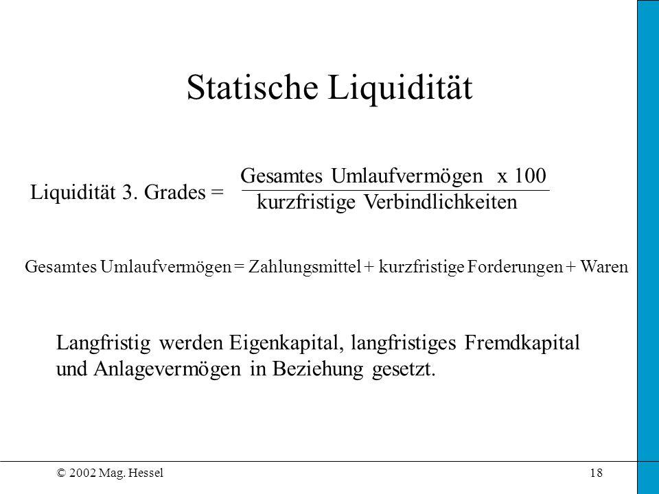 Statische Liquidität Gesamtes Umlaufvermögen x 100