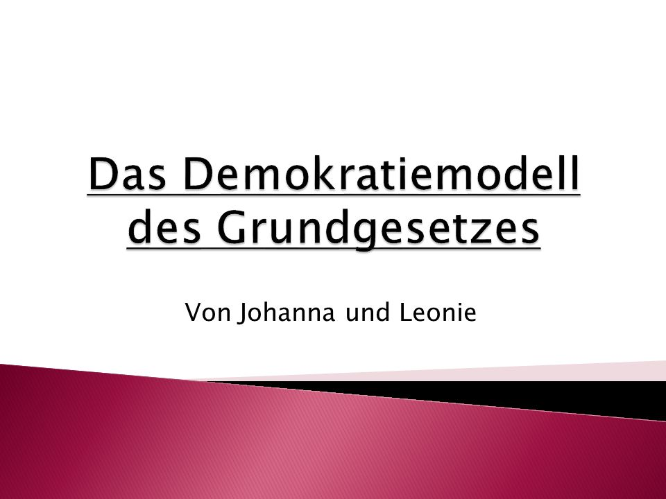 Das Demokratiemodell des Grundgesetzes