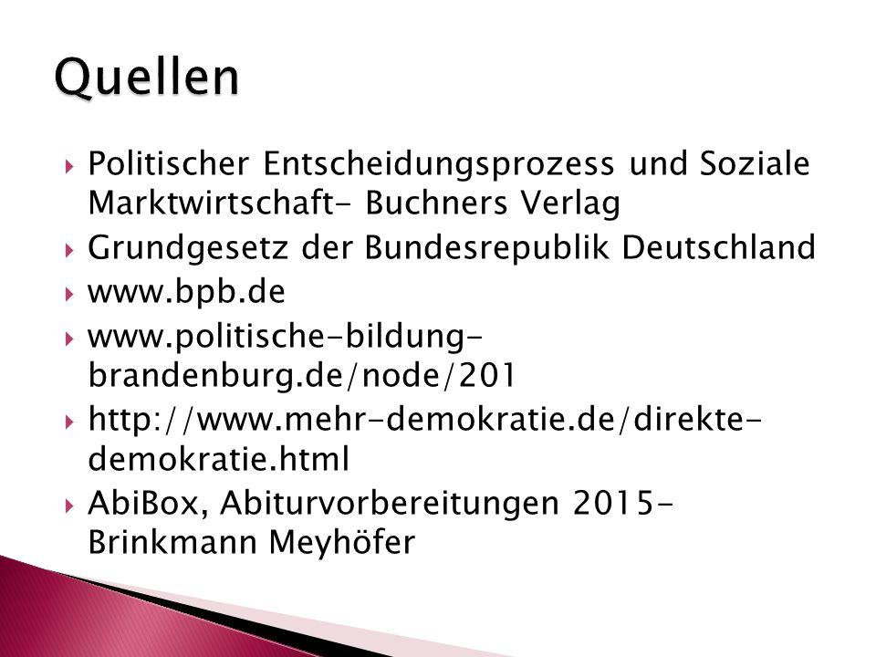 Quellen Politischer Entscheidungsprozess und Soziale Marktwirtschaft- Buchners Verlag. Grundgesetz der Bundesrepublik Deutschland.